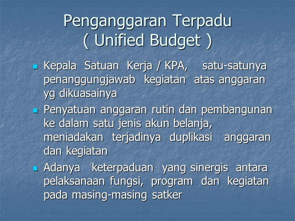 Penganggaran Terpadu ( Unified Budget )