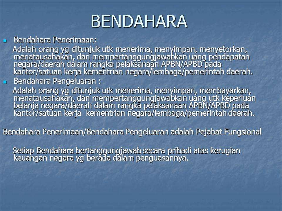 BENDAHARA Bendahara Penerimaan: