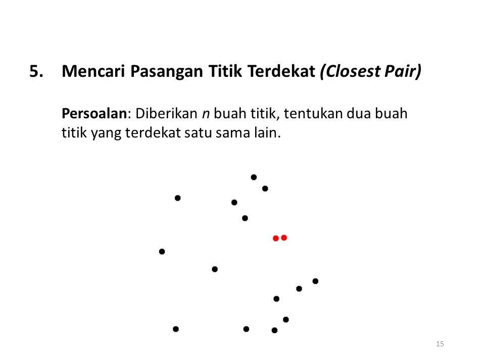 Mencari Pasangan Titik Terdekat (Closest Pair)