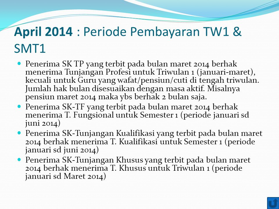April 2014 : Periode Pembayaran TW1 & SMT1