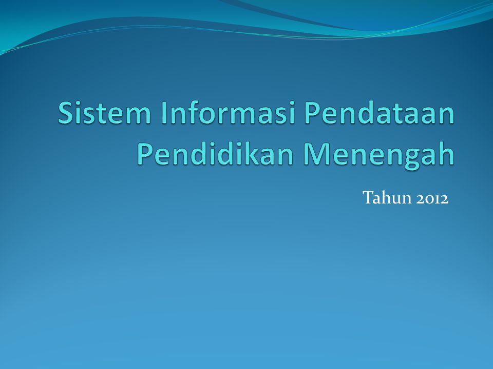 Sistem Informasi Pendataan Pendidikan Menengah