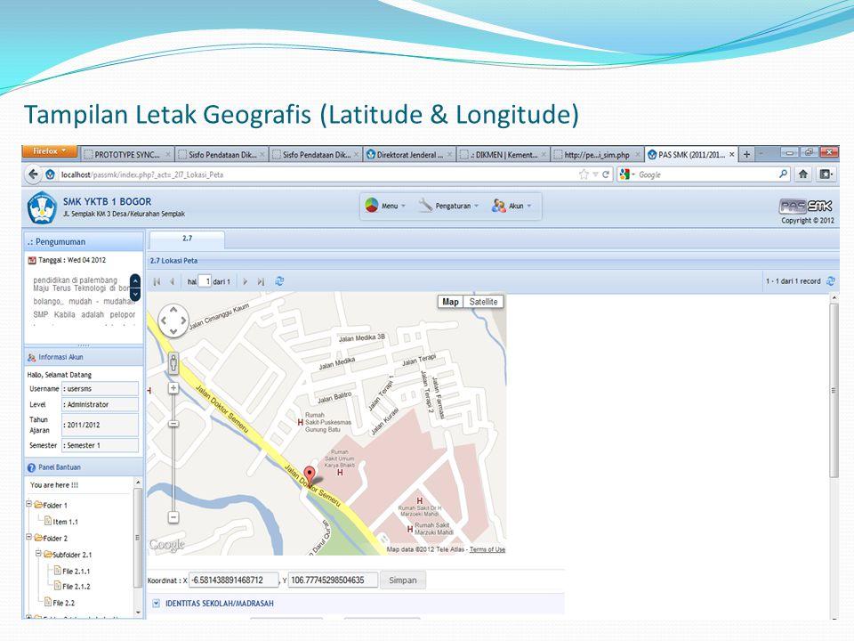 Tampilan Letak Geografis (Latitude & Longitude)