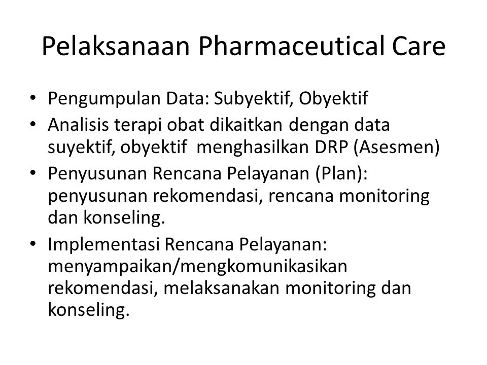 Pelaksanaan Pharmaceutical Care