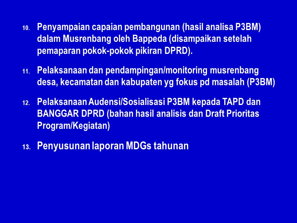 Penyusunan laporan MDGs tahunan