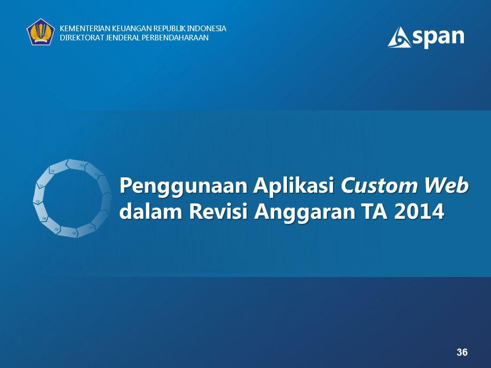 Penggunaan Aplikasi Custom Web dalam Revisi Anggaran TA 2014