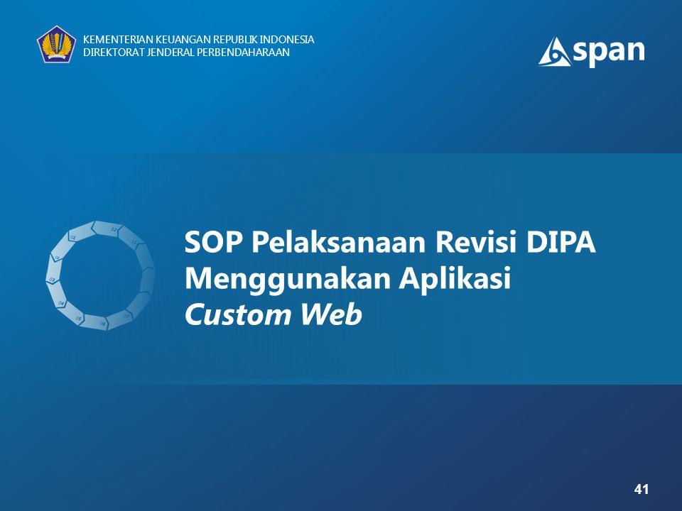 SOP Pelaksanaan Revisi DIPA Menggunakan Aplikasi Custom Web
