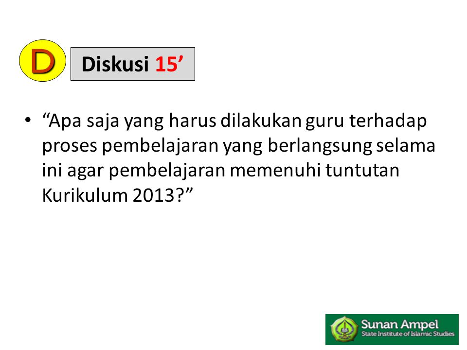 D Diskusi 15'