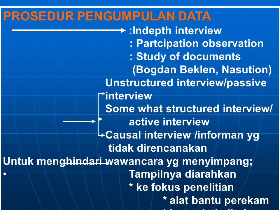 PROSEDUR PENGUMPULAN DATA :Indepth interview