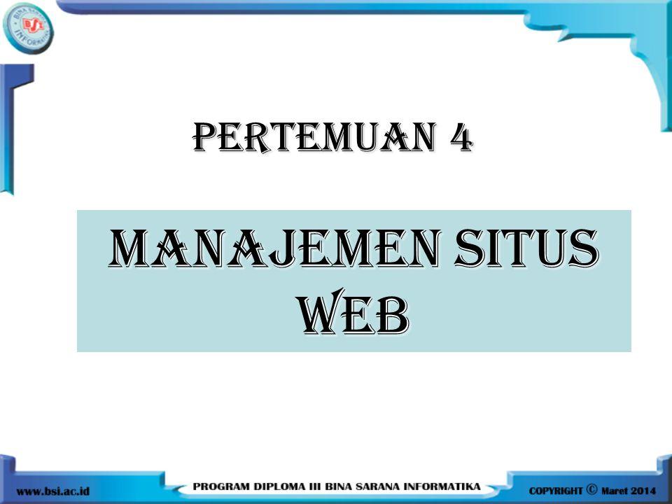 PERTEMUAN 4 MANAJEMEN SITUS WEB