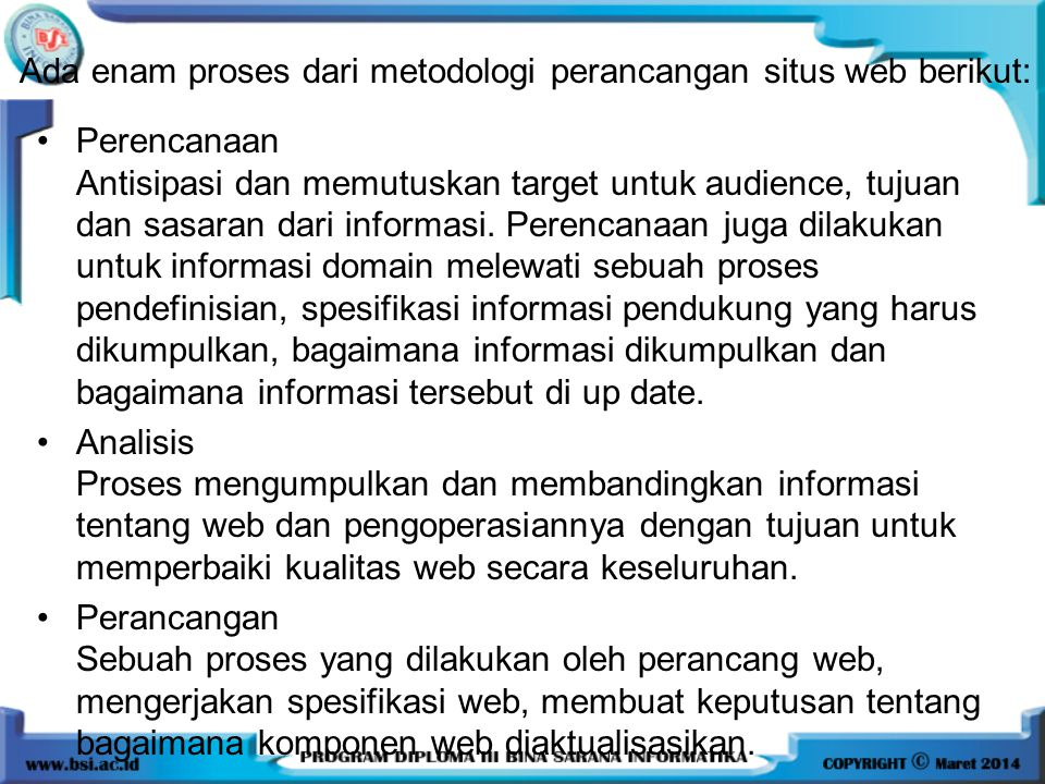 Ada enam proses dari metodologi perancangan situs web berikut: