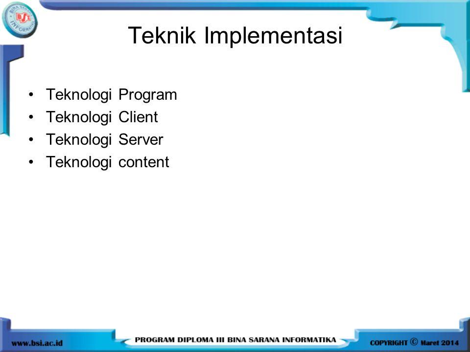 Teknik Implementasi Teknologi Program Teknologi Client