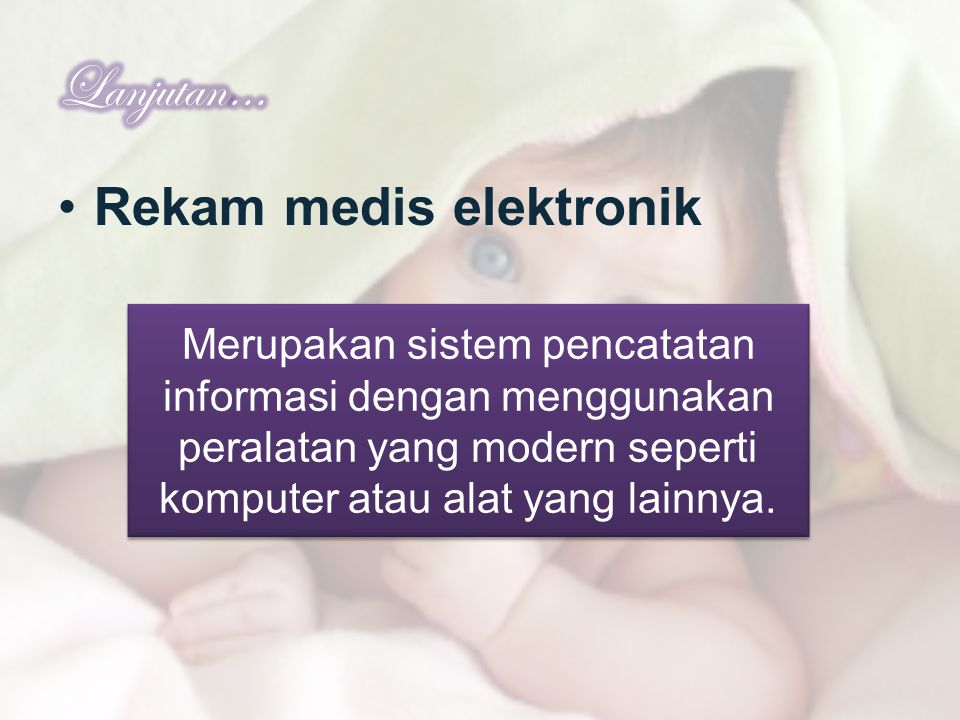 Lanjutan… Rekam medis elektronik