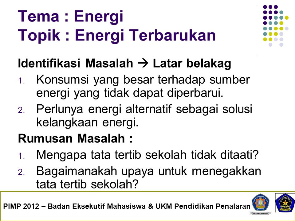 Tema : Energi Topik : Energi Terbarukan