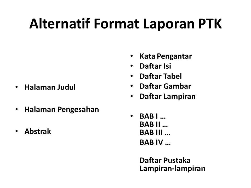 Alternatif Format Laporan PTK