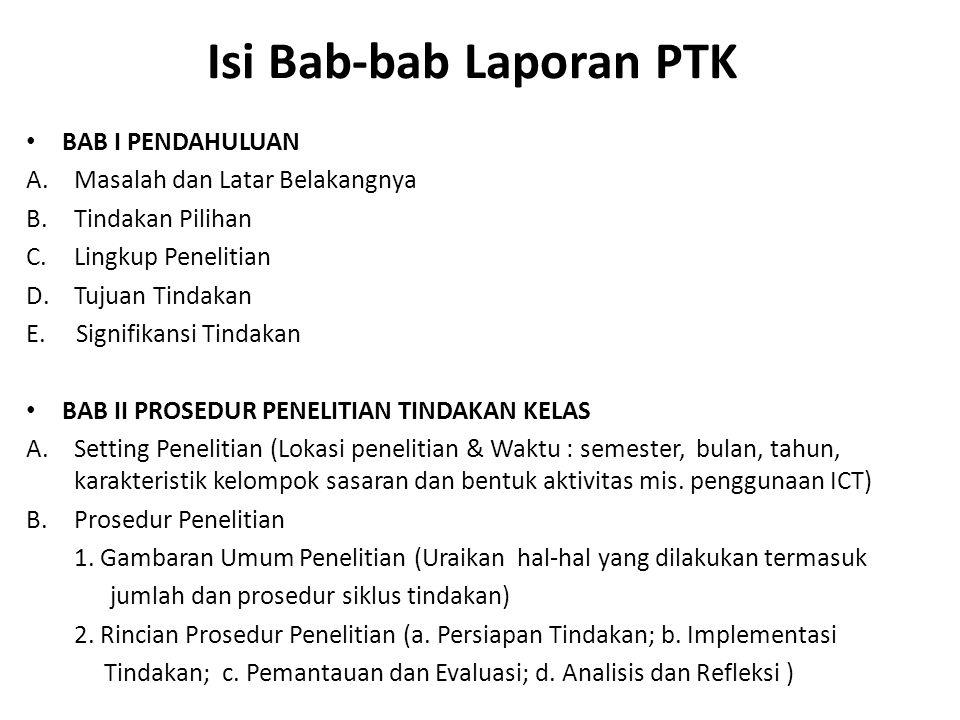 Isi Bab-bab Laporan PTK
