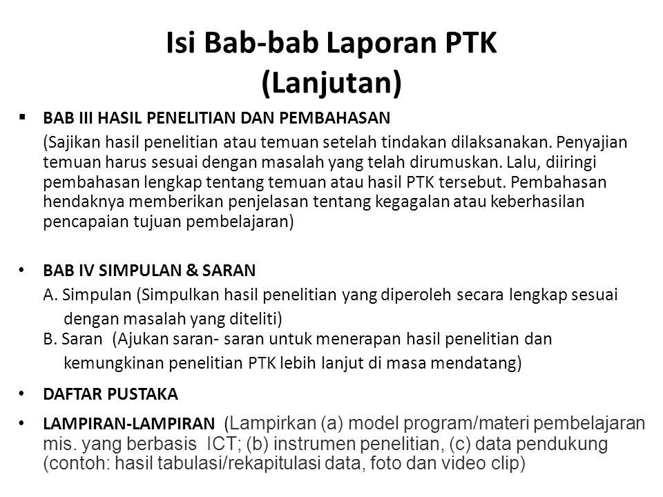 Isi Bab-bab Laporan PTK (Lanjutan)
