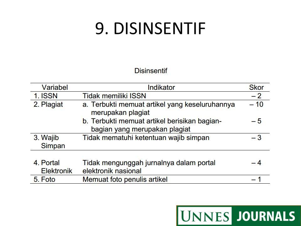 9. DISINSENTIF