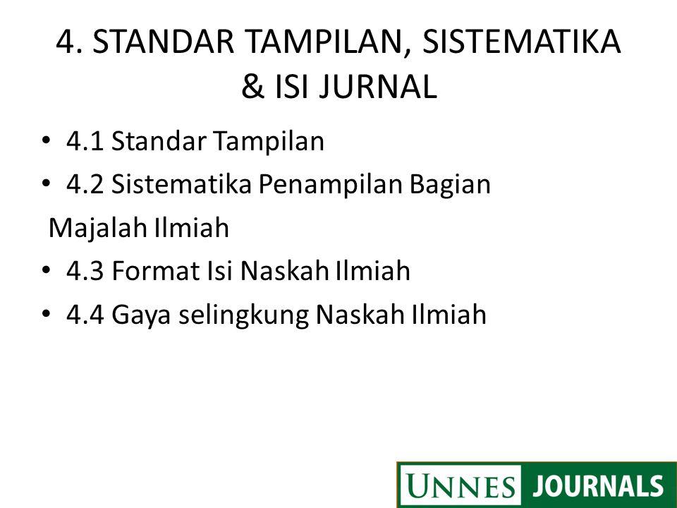 4. STANDAR TAMPILAN, SISTEMATIKA & ISI JURNAL