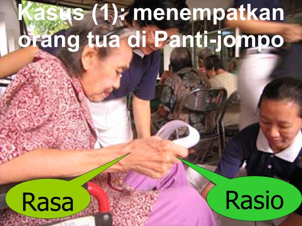 Kasus (1): menempatkan orang tua di Panti-jompo
