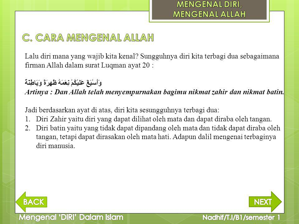 C. CARA MENGENAL ALLAH MENGENAL DIRI, MENGENAL ALLAH
