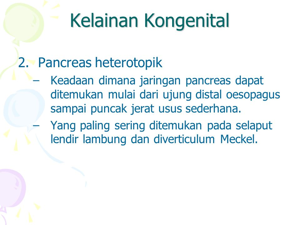 Kelainan Kongenital Pancreas heterotopik