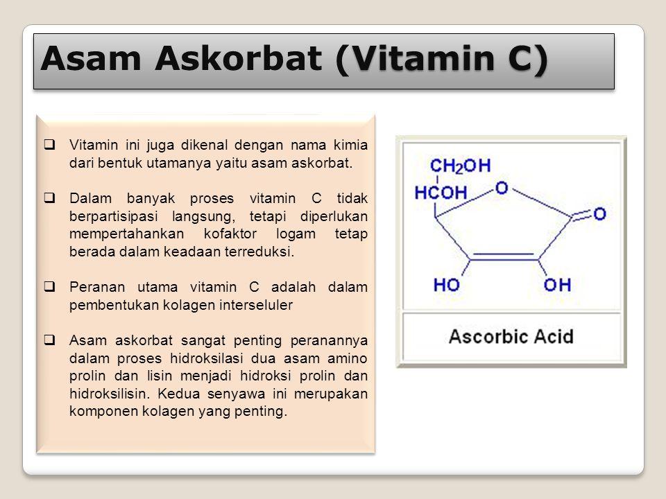 Asam Askorbat (Vitamin C)