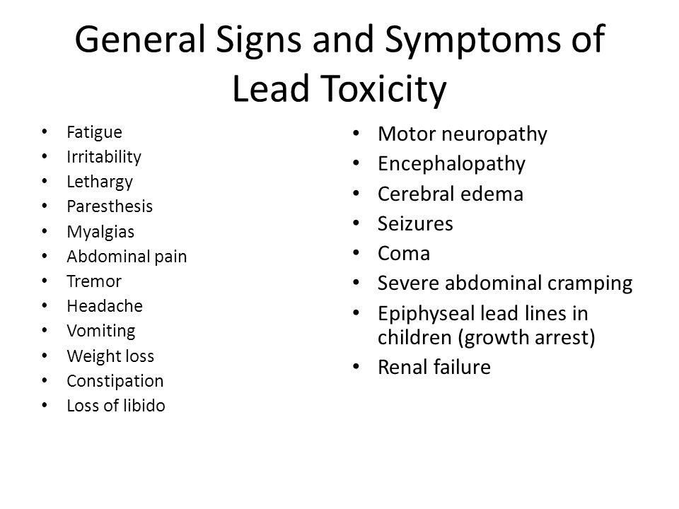 General Signs and Symptoms of Lead Toxicity