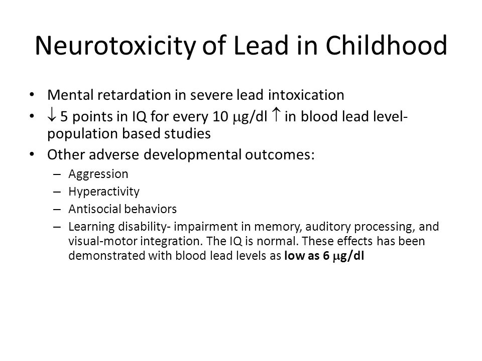 Neurotoxicity of Lead in Childhood