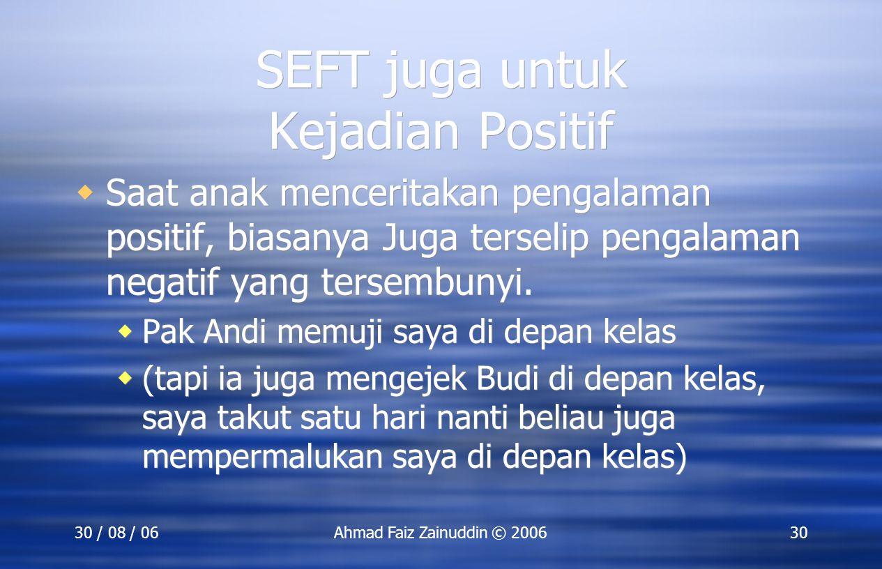SEFT juga untuk Kejadian Positif