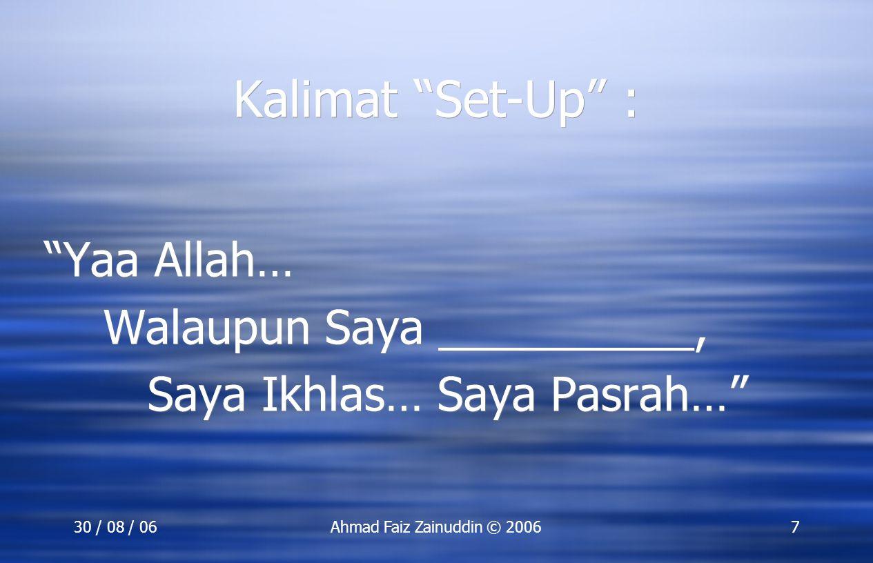 Kalimat Set-Up : Yaa Allah… Walaupun Saya __________,