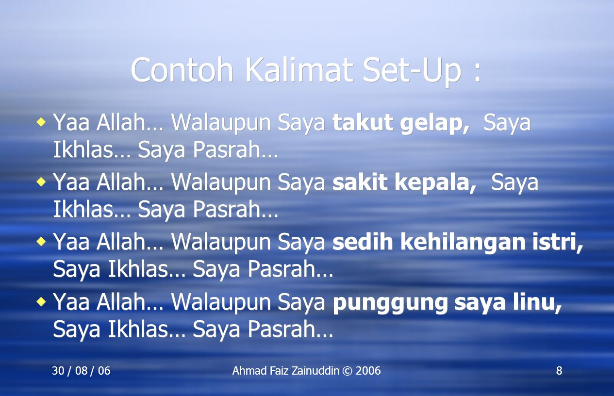 Contoh Kalimat Set-Up :