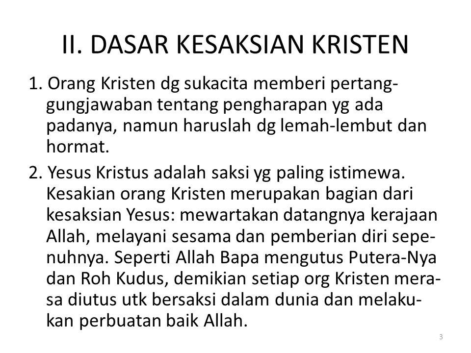 II. DASAR KESAKSIAN KRISTEN