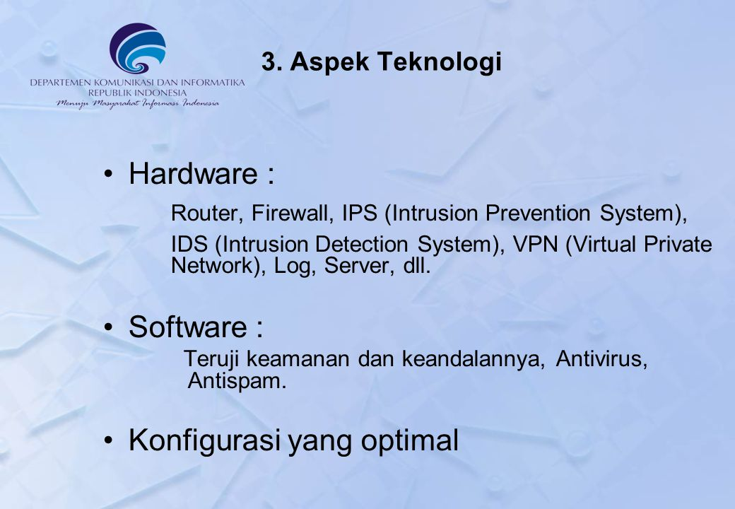 Router, Firewall, IPS (Intrusion Prevention System),