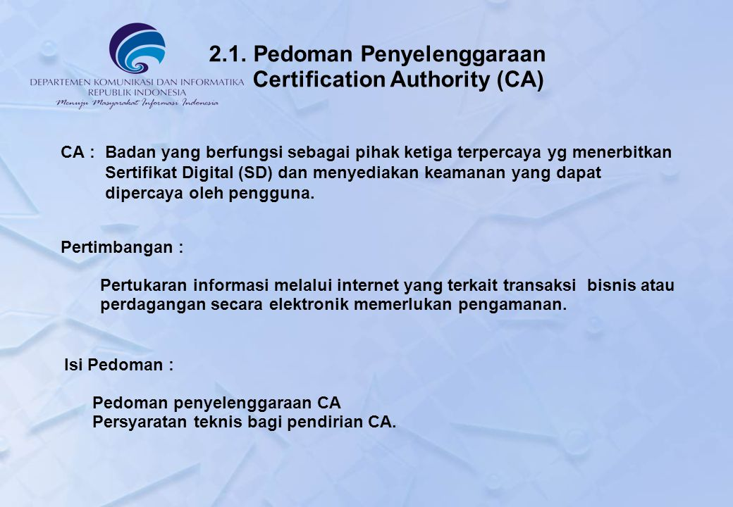 2.1. Pedoman Penyelenggaraan Certification Authority (CA)