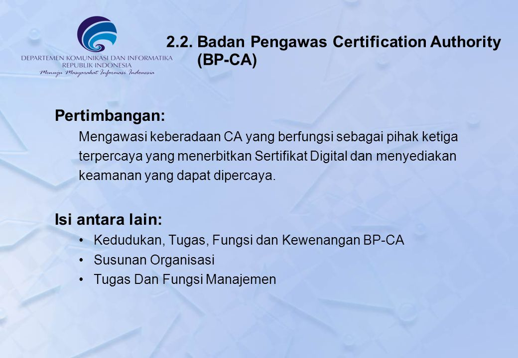 2.2. Badan Pengawas Certification Authority (BP-CA)