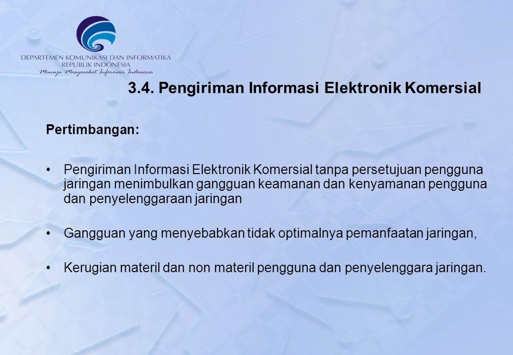 3.4. Pengiriman Informasi Elektronik Komersial