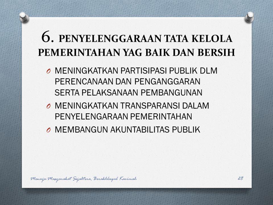 6. PENYELENGGARAAN TATA KELOLA PEMERINTAHAN YAG BAIK DAN BERSIH