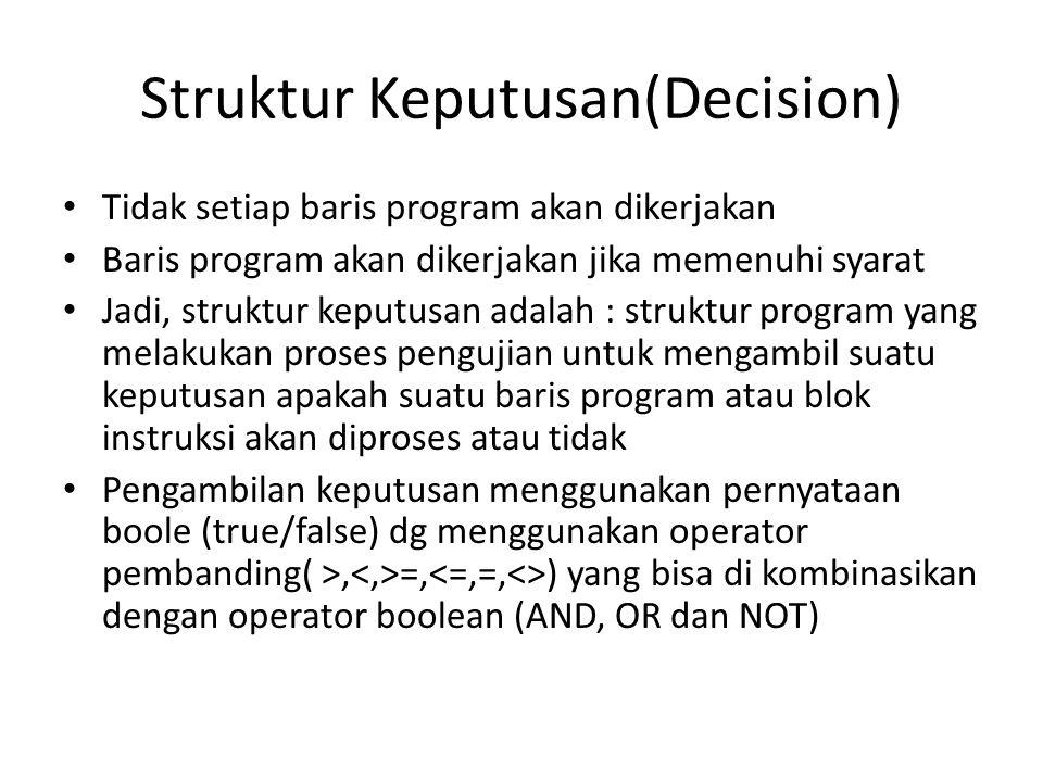 Struktur Keputusan(Decision)