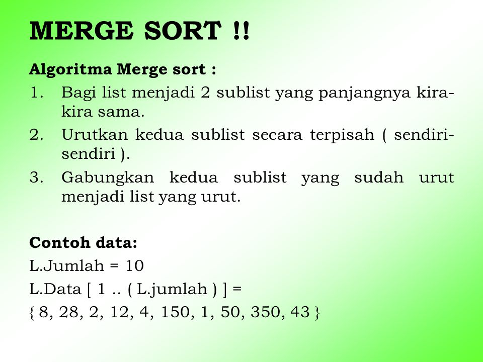 MERGE SORT !! Algoritma Merge sort :