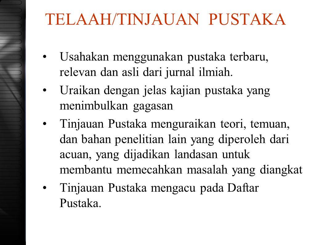 TELAAH/TINJAUAN PUSTAKA