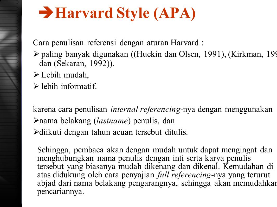 Harvard Style (APA) Cara penulisan referensi dengan aturan Harvard :
