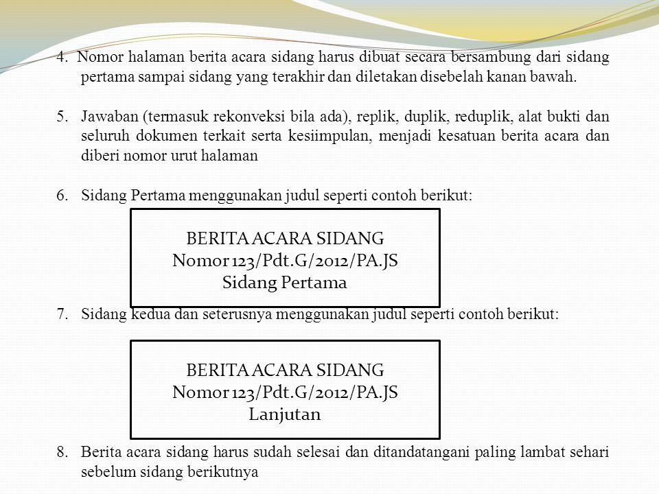 BERITA ACARA SIDANG Nomor 123/Pdt.G/2012/PA.JS Sidang Pertama
