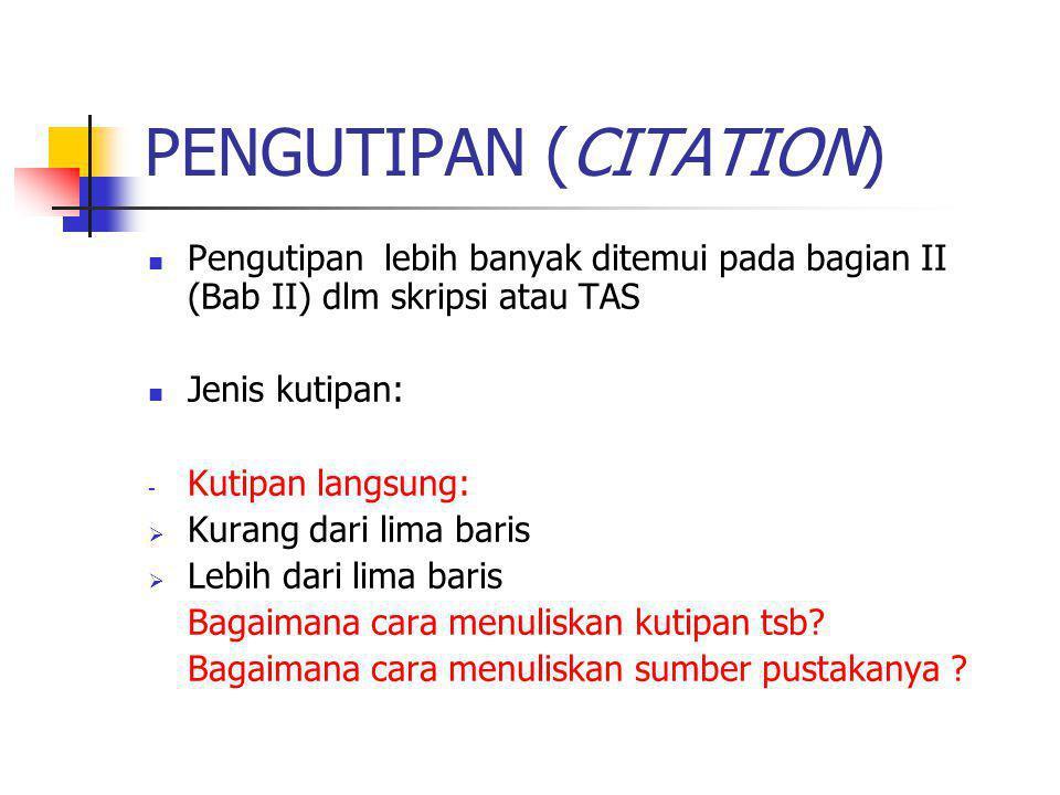 PENGUTIPAN (CITATION)