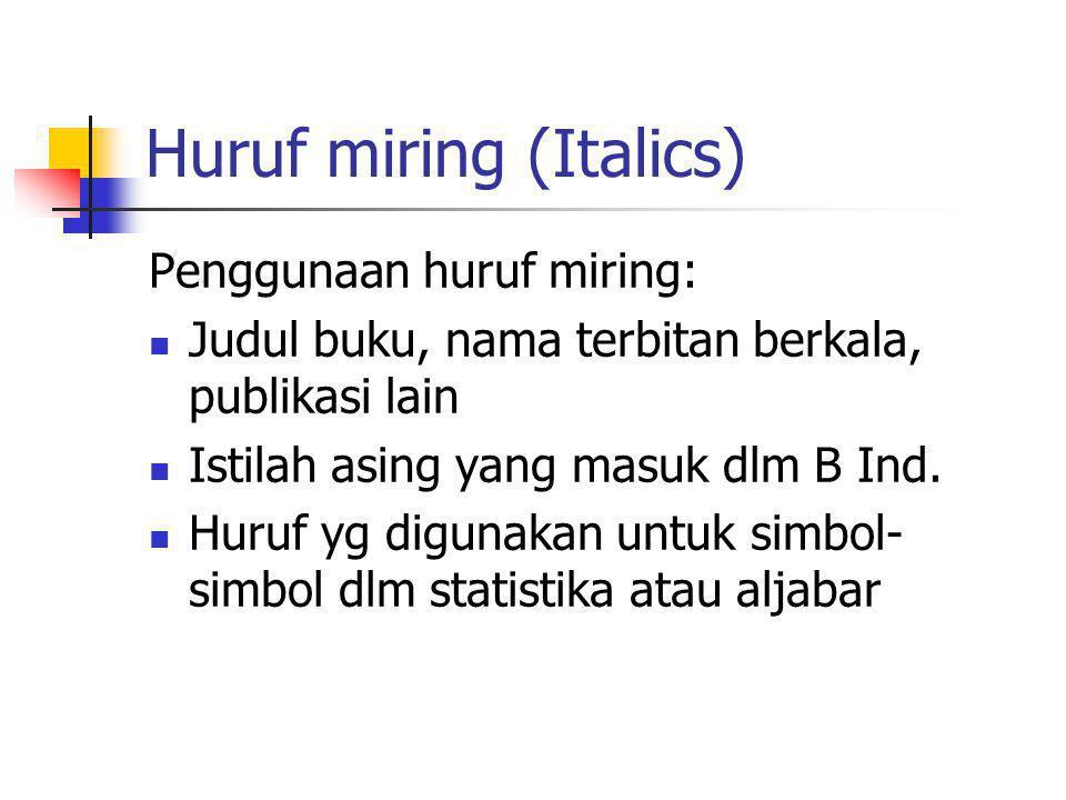 Huruf miring (Italics)