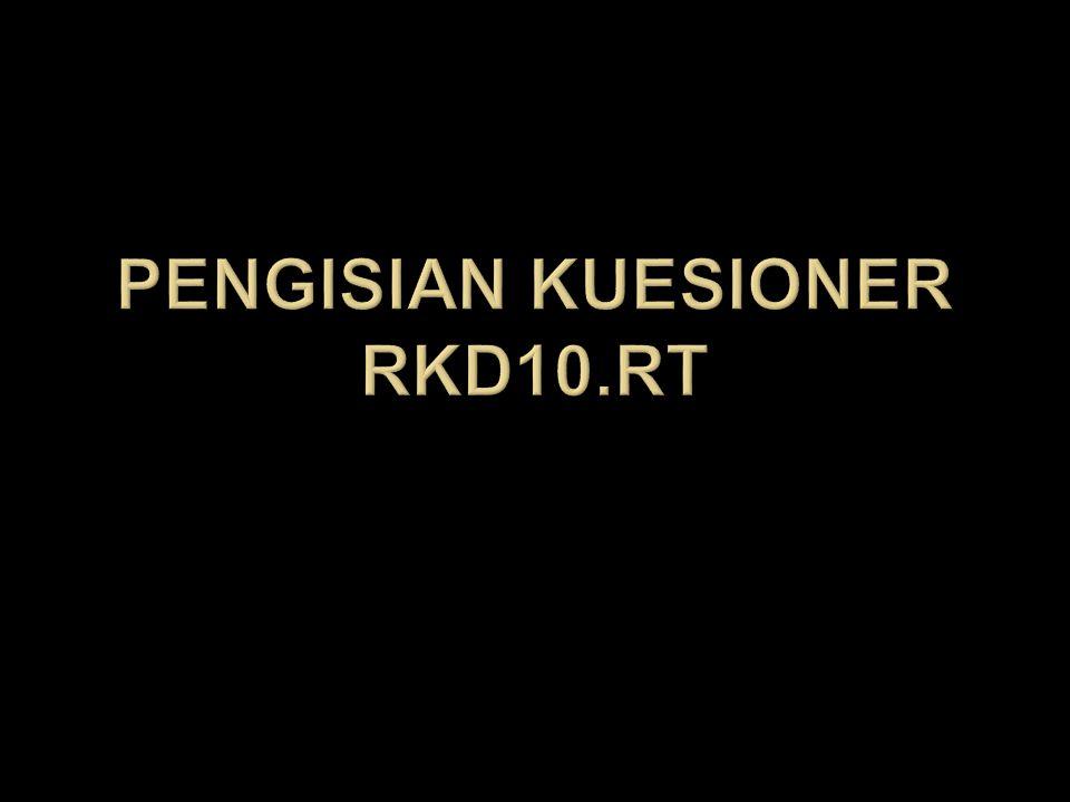 Pengisian Kuesioner rkd10.rt
