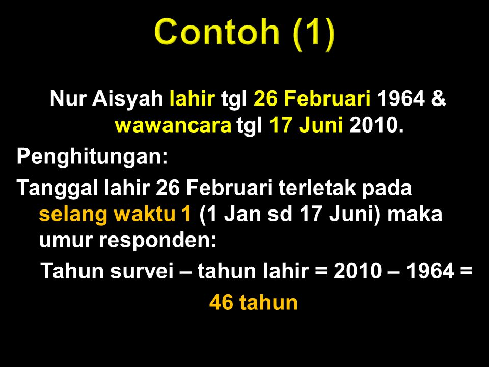 Nur Aisyah lahir tgl 26 Februari 1964 & wawancara tgl 17 Juni 2010.