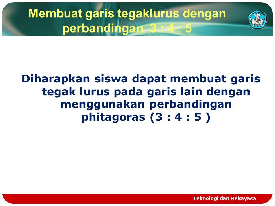 Membuat garis tegaklurus dengan perbandingan 3 : 4 : 5