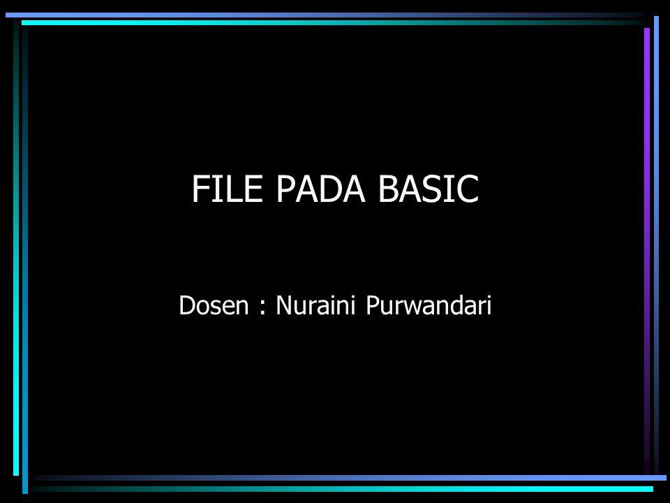 Dosen : Nuraini Purwandari