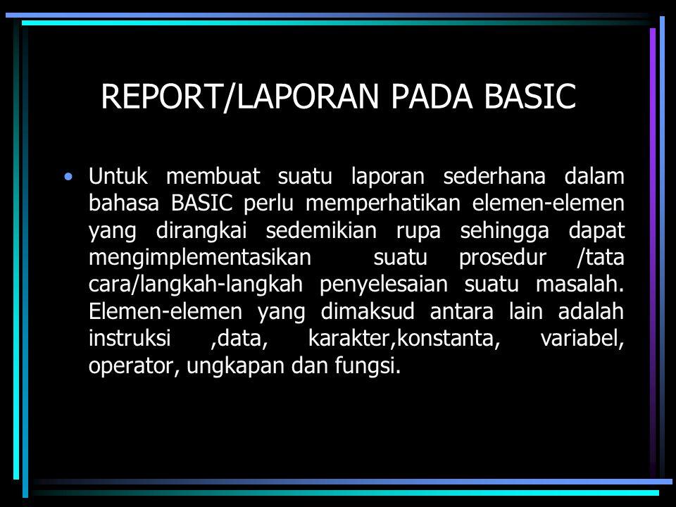 REPORT/LAPORAN PADA BASIC
