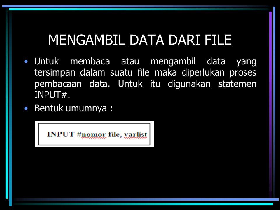 MENGAMBIL DATA DARI FILE